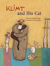 Klimt and His Cat by Bérénice Capatti (2005, Hardcover) NEW