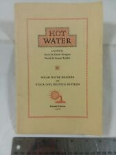 Hot Water - Solar Water Heaters and Stack Coil Heating Systems - 1975 paperback