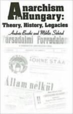 Anarchism in Hungary: Theory, History, Legacies (Chsp Hungarian Studies)