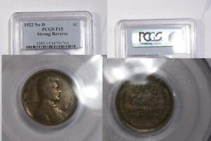 1922 NO D CENT STRONG REVERSE PCGS F15 INV#365-B7