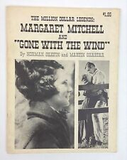 "The Million Dollar Legends: Margaret Mitchell and ""Gone With the Wind"" Book"