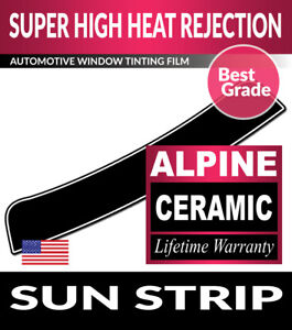 ALPINE PRECUT SUN STRIP WINDOW TINT FILM FOR INFINITI G37 4DR SEDAN 09-13