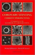 Coronary Stenting: Current Perspectives by Kutryk, Michael J B, Serruys, Patric