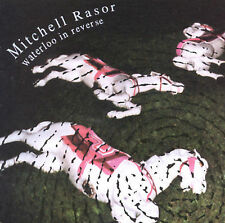 Rasor, Mitchell : Waterloo in Reverse CD