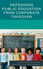 Defending Public Education from Corporate Takeover, , New Book