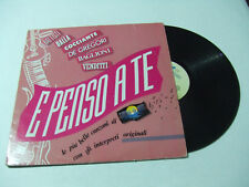 E Penso A Te - Disco Vinile 33 Giri LP Compilation ITALIA 1991 Pop/Rock