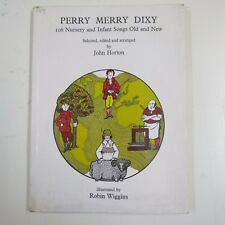 PERRY MERRY DIXY 106 nursery & infant songs , john horton / robin wiggins
