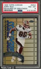 1998 Topps Chrome Measures Of Greatness Jerry Rice 49ers PSA 8 NM-MT