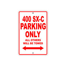 KTM 400 SX-C Parking Only Towed Motorcycle Bike Chopper Aluminum Sign