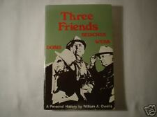 THREE FRIENDS by Owens  Texana Bedichek Dobie Webb 1975