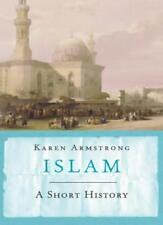 Islam: A Short History (UNIVERSAL HISTORY),Karen Armstrong