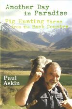ASKIN NEW ZEALAND WILD BOAR SHOOTING BOOK ANOTHER DAY IN PARADISE pbk BARGAIN