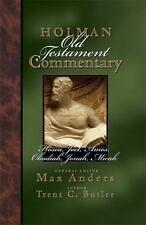 Holman Old Testament Commentary - Hosea, Joel, Amos, Obadiah, Jonah, Micah