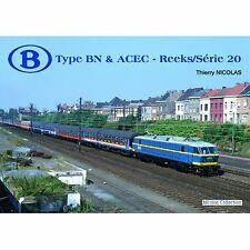 Nicolascollection 978-2-930748-14-6 libro SNCB Type BN & ACEC Reeks/Série 20 NUOVO + OVP