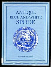 Antique Blue and White Spode by Williams, Sydney B. Hardback Book The Cheap Fast