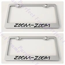 2X ZOOM ZOOM MAZDA 2 3 5 6 Stainless Steel License Plate Frame Rust Free