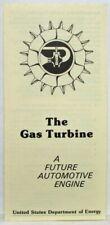 1978 Dept of Energy The Gas Turbine Handout Brochure A Future Automotive Engine