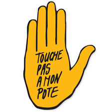"Anti Racism Touche Pas a Mon Pote sticker decal 3""x5"""