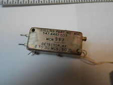 547-4462-003 Collins Detector Radio Freq 2-30Mcs 50 Ohms New Old Stock