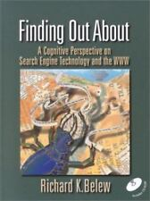 Finding Out About: A Cognitive Perspective on Search Engine Technology and the