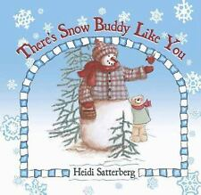 There's Snow Buddy Like You, , Very Good Book