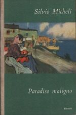Paradiso maligno. Silvio Micheli. Einaudi. 1948. STO9