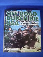 """Heinz J.Stammel:""""Off Road durch die USA""""Geschichte -Technik-Reisen-Abenteuer"""
