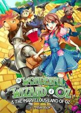Illustrated Classics: The Wonderful Wizard of Oz and the Marvelous Land of Oz...
