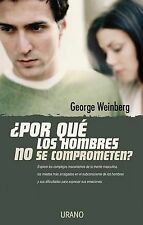 Por Que Los Hombres No Se Comprometen?/Why Men Won't Commit? (Spanish Edition)