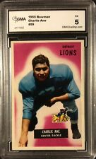 CHARLIE ANE 1955 BOWMAN  GRADED 5 EX by GMA - DETROIT LIONS