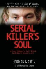 Serial Killer's Soul: Jeffrey Dahmer's Cell Block Confidante Reveals All, Lorenz