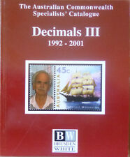 AUSTRALIA 2002 BRUSDEN WHITE DECIMAL VOLUME 3 1992-2001 SPECIALISTS CATALOGUE