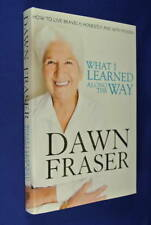 WHAT I LEARNED ALONG THE WAY Dawn Fraser BOOK HCDJ