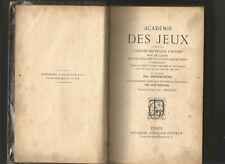 Académie des jeux - Bonneveine/ Rostaing / Télory