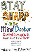 Good, Stay Sharp with the Mind Doctor: Practical Strategies to Boost Your Brain