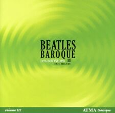 Eric Milnes - Beatles Baroque 3 [New CD]