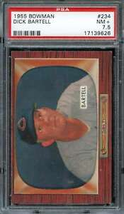 1955 BOWMAN #234 DICK BARTELL PSA 7.5 REDS CO NICELY CENTERED  *K2064