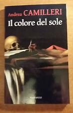 IL COLORE DEL SOLE - ANDREA CAMILLERI - 1° Ed. - 2007 - MONDOLIBRI -