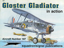 Squadron/Signal In Action 1187 - Gloster Gladiator - NEW