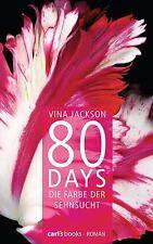 80 DAYS Die Farbe der Sehnsucht Bd. 5 Roman wie Fifty Shades of Grey, V. Jackson