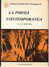 AA. VV. LA POESIA CONTEMPORANEA PREF BRUNO MAIER MIANO 1985 DEDICA MARIO ROBOTTI