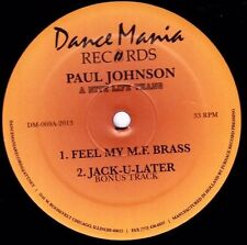 Paul Johnson A Nite Life Thang, Feel My Bass In Your Face Chicago DANCE MANIA