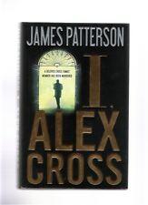 I, Alex Cross James Patterson First Edition First Printing 2009 Hardcover New