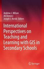 International Perspectives On Teaching And Learning With Gis In Secondary Sch...