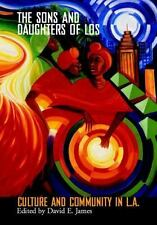 Sons And Daughters Of Los: Culture And Community In L.A. (Wide Angle Books) by