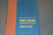Body image A Surgical Perspective / Grazer / Klingbeil