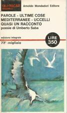(Umberto Saba) Parole Ultima cose Mediterranee Uccelli Quasi un racconto 1966 Mo