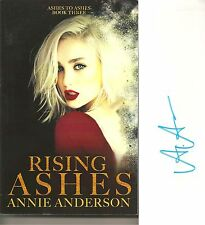 Autographed Rising Ashes Book 3 Ashes to Ashes by Annie Anderson Paperback Book