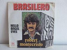 ROBERT MONTECRISTO Brasilero 45 PY 140068