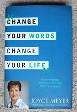 Change Your Words Change Your Life by Joyce Meyer